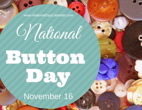 national-button-day-november-16
